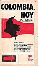 COLOMBIA: HOY. Mario Arrubla et al. 8a ed by…