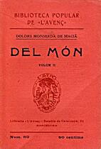 Del món: volum II by Dolors Monserdà de…