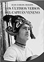 Los últimos versos del Capitán…