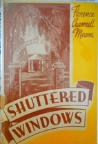 Shuttered Windows by Florence Crannell Means