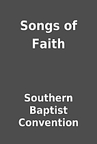 Songs of Faith by Southern Baptist…
