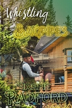 Whistling Bagpipes : Whistling River Lodge…