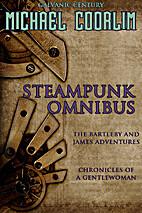 Steampunk Omnibus by Michael Coorlim