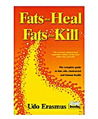 Fats that Heal, Fats that Kill. The complete…