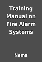 Training Manual on Fire Alarm Systems by…