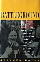 Battleground: One Mother's Crusade, the…