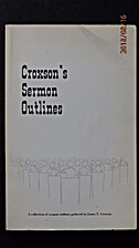 Croxson's Sermon Outlines by James T…