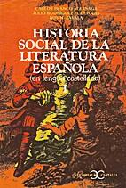 Historia social de la literatura española 1…