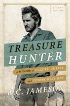 Treasure Hunter: A Memoir of Caches, Curses,…