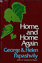 Home, and Home Again by George Papashvily