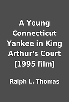 A Young Connecticut Yankee in King Arthur's…