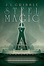 Steel Magic: Steel Empires Book 2