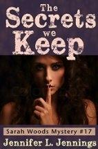 The Secrets We Keep (The Sarah Woods Mystery…