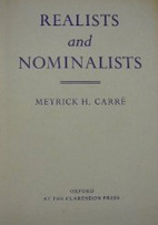 Realists and nominalists by Meyrick Heath…