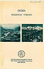 INDIA: REGIONAL STUDIES by R.L. Singh