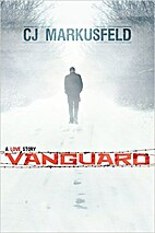 Vanguard by CJ Markusfeld