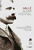 Hallé Elgar Festival by Sir Mark Elder