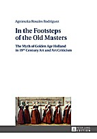 * In the Footsteps of the Old Masters: The…