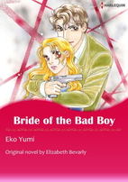 Bride of the Bad Boy [Manga] by Eko Yumi