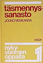 Täsmennyssanasto by Jouko Vesikansa