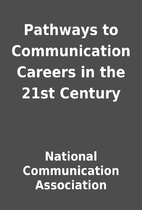 Pathways to Communication Careers in the…