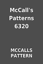 McCall's Patterns 6320 by MCCALLS PATTERN
