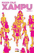 Xampu - Volume 2 by Roger Cruz