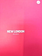 New London 2011/2012 by NLA : New London…