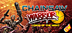 Chainsaw Warrior: Lords of the Night by…
