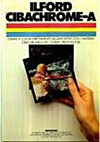 Ilford Cibachrome-A : colour prints direct…