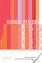 Learning By Design by Mary Kalantzis
