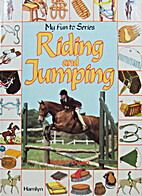 Riding and Jumping (My fun to series) by…