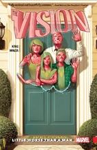 The Vision, Vol. 1: Little Worse Than A Man…