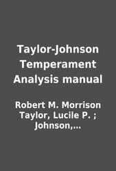 taylor johnson temperament analysis manual by robert m morrison rh librarything com Purity Test Achievement Test