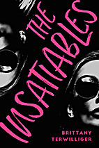 The Insatiables by Brittany Terwilliger