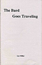 The Bard Goes Traveling by Les Miller