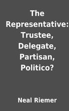 The Representative: Trustee, Delegate,…