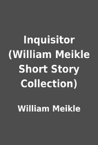 Inquisitor (William Meikle Short Story…