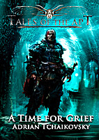A Time For Grief (Tales of the Apt) by…
