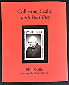 Collecting Scalps with Paul Bley by Phil…