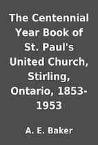The Centennial Year Book of St. Paul's…