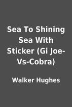 Sea To Shining Sea With Sticker (Gi…