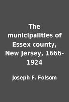The municipalities of Essex county, New…