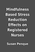 Mindfulness Based Stress Reduction Effects…