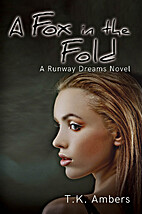 A Fox in the Fold: A Runway Dreams Novel by…