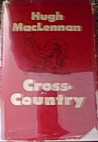 Cross-Country by Hugh MacLennan