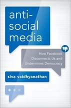 Antisocial Media: How Facebook Disconnects…