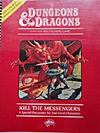 Kill the Messengers - A Special Encounter…