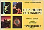 Exploring explanations : Teachers book :…