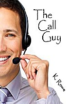 The Call Guy by K. Rowe